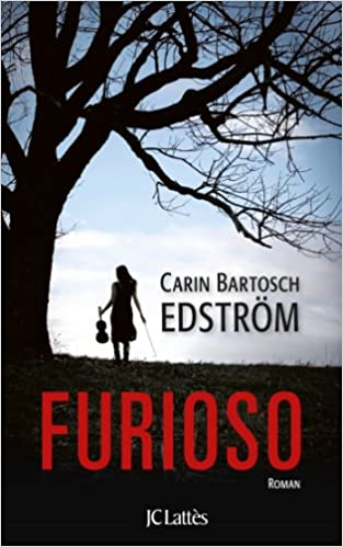 Furioso de Carin Bartosch Edström