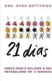 21 dias: Perca peso e melhore o seu metabolismo em 3 semanas
