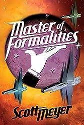 Master of Formalities