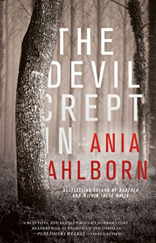 (The Devil Crept In: A Novel)