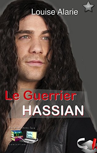 Le Guerrier Hassian (French Edition)