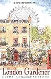 The London Gardener, Elspeth Thompson, 0711222592