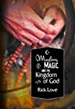 Muslims, Magic and the Kingdom of God, Rick Love, 0878084436