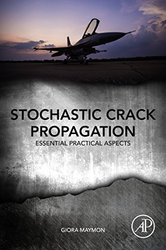 Stochastic Crack Propagation: Essential Practical Aspects