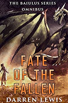 Fate of the Fallen by [Lewis, Darren]