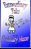 Extraordinary Tales of an Oridinary Nurse, Flo Knight, 1492120499