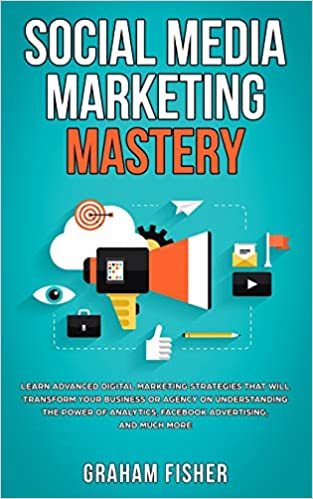 Social Media Marketing Mastery: Learn Advanced Digital Marketing ...
