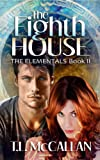 img - for The Eighth House (The Elemental Series Book II) book / textbook / text book