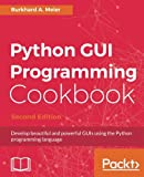 Python GUI Programming Cookbook Second Edition