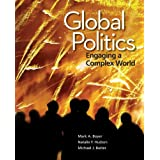 Global Politics: Engaging a Complex World