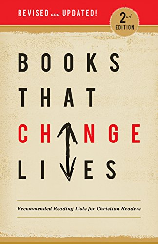Books that Change Lives: Recommended Reading Lists for Christian Readers
