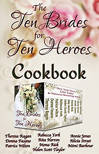 book cover of The Ten Brides for Ten Heroes Cookbook