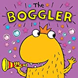 The Boggler: A funny rhyming picture book for children