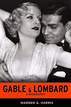 Gable & Lombard: A Biography (English Edition) eBook ...