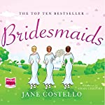 Bridesmaids | Jane Costello