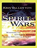 Spirit Wars Workbook: Winning the Invisible Battle Against Sin and the Enemy by Kris Vallotton (2014-11-04)