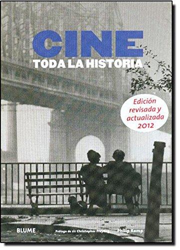Cine: Toda la historia (Spanish Edition) [Philip Kemp] (Tapa Blanda)