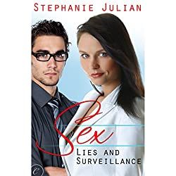 Sex, Lies and Surveillance