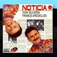Noticia by Ivan Villazón & Franco ArgüellesWhen sold by Amazon.com, this product will be manufactured on demand using CD-R recordable media. Amazon.com's standard return policy will apply.