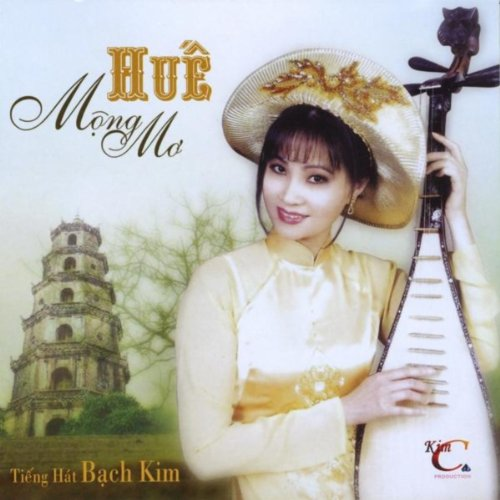 Huế Mộng Mơ [ The Dreamy Kingdom Of Hue] Hue Mong Mo