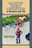 img - for Making Great Decisions in Business and Life book / textbook / text book