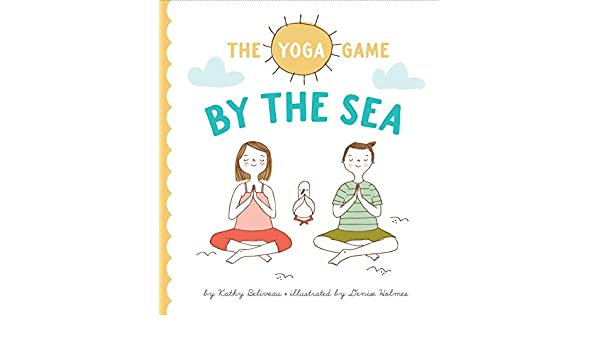 The Yoga Game By The Sea: Amazon.es: Kathy Beliveau, Denise ...