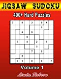 img - for Jigsaw Sudoku 400+ Hard Puzzles Volume 1: Bored of regular Sudoku? Try your hand at Jigsaw Sudoku book / textbook / text book