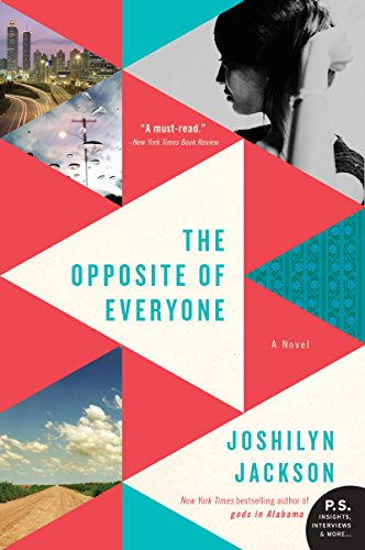 The Opposite of Everyone: A Novel by [Jackson, Joshilyn]