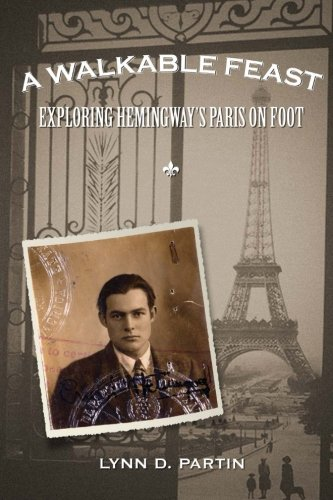 A Walkable Feast: Exploring Hemingway's Paris on Foot