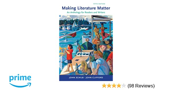 Amazon making literature matter an anthology for readers and amazon making literature matter an anthology for readers and writers 9780312653545 john schilb john clifford books fandeluxe Image collections