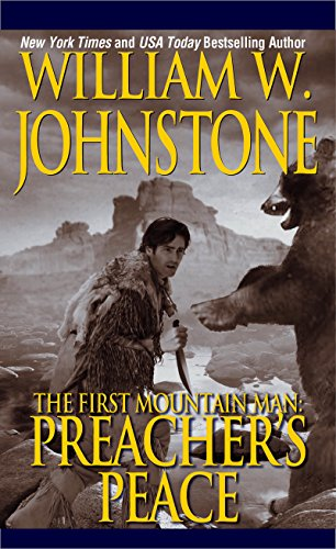 Preacher's Peace (Preacher/First Mountain Man Book 9)
