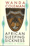 African Sleeping Sickness: Stories and Poems (Hoover Press Publication; 392)