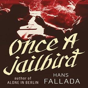 Once a Jailbird Audiobook