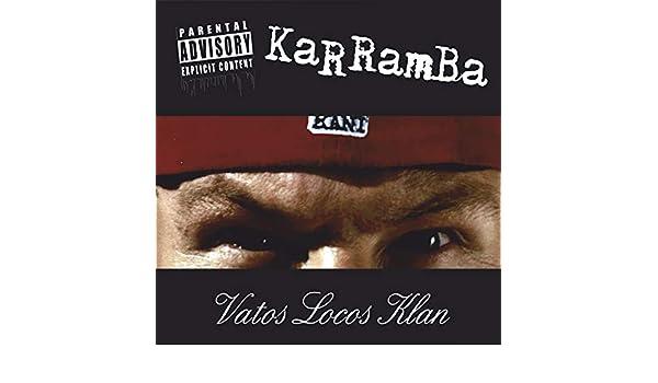 karramba vatos locos klan album