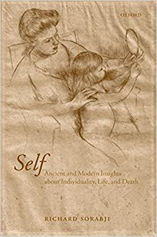 Self: Ancient And Modern Insights About Individuality, Life, And Death Epub Descargar