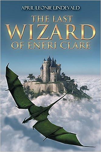 The Last Wizard of Eneri Clare