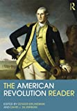 img - for The American Revolution Reader (Routledge Readers in History) book / textbook / text book