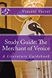 Study Guide: The Merchant of Venice: A Literature Guidebook (Study Guides, Literature Guides, and Workbooks)