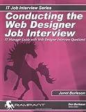 Conducting the Web Designer Job Interview, Janet Burleson, 0974599301
