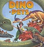 Dino Pets, Lynn Plourde and Gideon Kendall, 014241302X