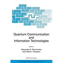 Quantum Communication and Information Technologies (Nato Science Series II:)