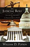 The Judicial Role: Statutory Interpretation and the Pragmatic Judicial Partner, William D. Popkin, 1611634067
