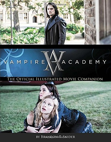 Vampire Academy Official Illustrated Companion