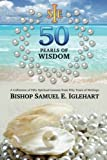 Fifty Pearls of Wisdom, Samuel Iglehart, 1475248903