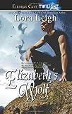 Elizabeth's Wolf (Wolf Breeds, Book 4)
