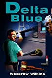 Delta Blue, Woodrow Wilkins, 1481999303