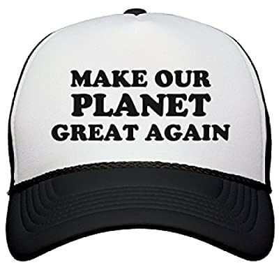 Make Our Planet Great Again Cap: OTTO Poly-Foam Snapback Trucker Hat