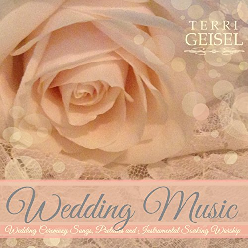 Best Instrumental Wedding Songs: Wedding Music (Wedding Ceremony Songs, Preludes And
