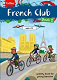 Collins French Club: Book 2