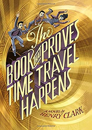 book cover of The Book That Proves Time Travel Happens